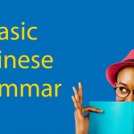 Complete Guide to Basic Chinese Grammar and Sentence Structures Thumbnail