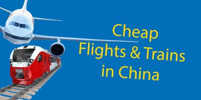 How to Book Cheap China Flights & Train Tickets In China