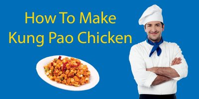 How To Make Kung Pao Chicken – The Practical 宫保鸡丁 Guide!